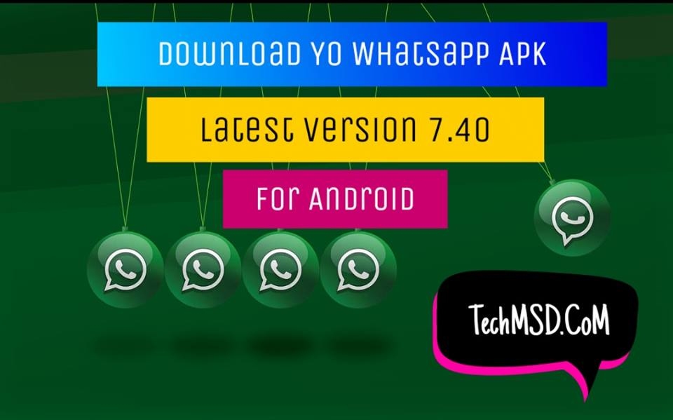 Yo Whatsapp Apk Download latest version 7 40 For Android