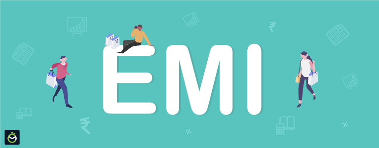 EMIs Can Help You Live a Better Life